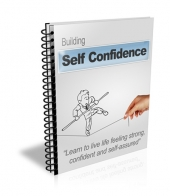Building Self Confidence eBook with Private Label Rights