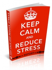 Stay Calm and Reduce Stress eBook with Personal Use Rights