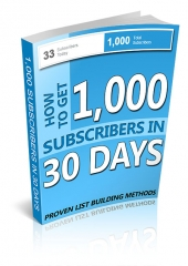 1,000 Subscribers in 30 Days eBook with Master Resale Rights