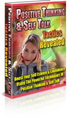 Positive Thinking & Self Talking Tactics Revealed eBook with Private Label Rights