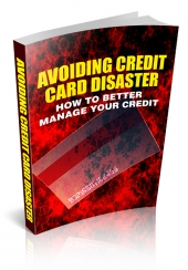 Avoiding Credit Card Disaster eBook with Master Resell Rights