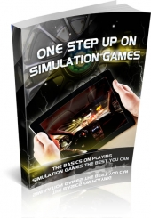 One Step Up On Simulation Games eBook with private label rights