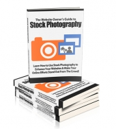 Website Owners Guide To Stock Photography eBook with private label rights