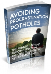 Avoiding Procrastination Potholes eBook with Master Resell Rights/Giveaway Rights