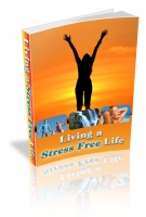 Living a Stress Free Life eBook with Master Resale Rights