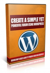Create A Simple Yet Powerful Forum Using WordPress Video with Private Label Rights