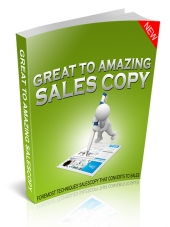 Great to Amazing Sales Copy eBook with Master Resell Rights