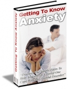Getting To Know Anxiety eBook with Resell Rights