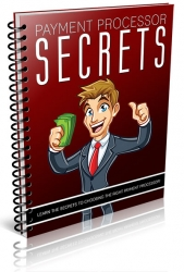 Payment Processor Secrets eBook with Private Label Rights