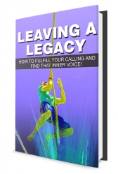 Leaving A Legacy eBook with Master Resell Rights