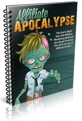 Affiliate Apocalypse eBook with Private Label Rights