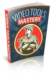 Video Tools Mastery Guide eBook with Personal Use Rights