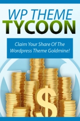WP Theme Tycoon eBook with Private Label Rights