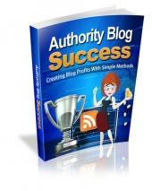 Authority Blog Success eBook with Master Resell Rights/Giveaway Rights