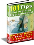 101 Tips For Avoiding Procrastination! eBook with Resell Rights