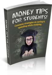 Money Tips For Students eBook with Master Resell Rights