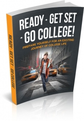 Ready - Get Set - Go College eBook with Master Resell Rights
