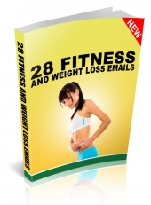 28 Fitness and Weight Loss Emails eBook with Master Resell Rights/Giveaway Rights