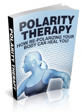 Polarity Therapy eBook with Master Resell Rights