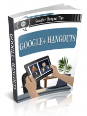 Google Plus Hangout Training eBook with Personal Use Rights