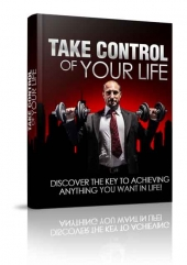 Take Control Of Your Life eBook with Master Resell Rights