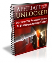 Affiliate Marketing 3.0 Unlocked eBook with Private Label Rights