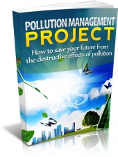 Pollution Management Project eBook with Master Resell Rights