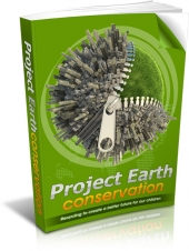 Project Earth Conservation eBook with Master Resell Rights