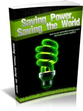 Saving Power Saving the World eBook with Master Resell Rights