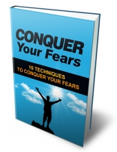 Conquer Your Fears eBook with Master Resell Rights