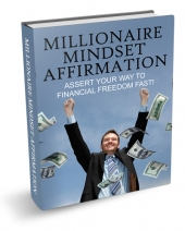 New Millionaire Mindset Affirmation eBook with Master Resell Rights