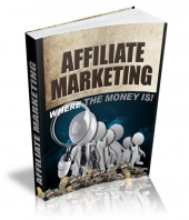 Affiliate Marketing Where The Money Is eBook with Master Resell Rights