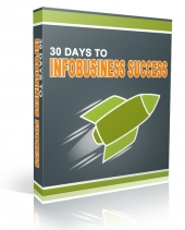 30 Days to InfoBusiness Success Audio with Personal Use Rights