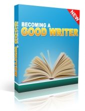Become a Good Writer eBook with Private Label Rights