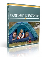 Camping For Beginners eBook with Private Label Rights