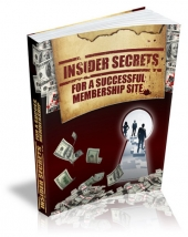 Insider Secrets For A Successful Membership Website eBook with Master Resell Rights