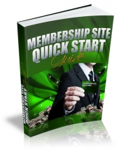 Membership Site Quick Start eBook with Master Resell Rights