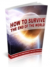 How To Survive The End Of The World eBook with private label rights