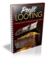 Profit Looting eBook with Private Label Rights