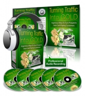 Turning Traffic Into Gold Video with Private Label Rights