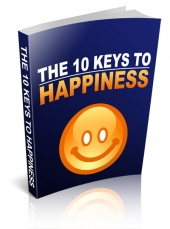 The 10 Keys To Happiness eBook with private label rights