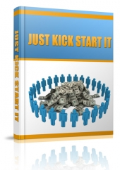 Just Kick Start It eBook with private label rights
