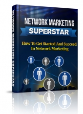 Network Marketing Superstar eBook with Private Label Rights