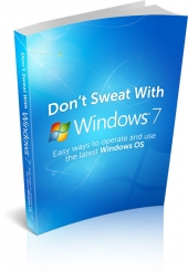 Dont Sweat With Windows 7 eBook with private label rights