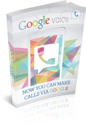Google Voice eBook with Master Resell Rights