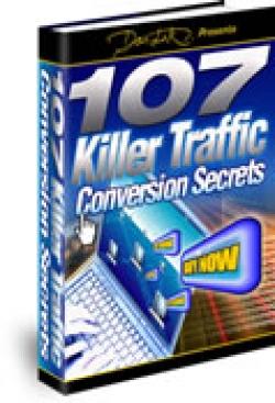 107 Killer Traffic Conversion Secrets