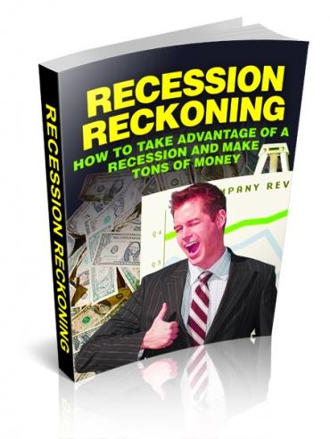 Recession Reckoning