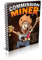 Commission Miner eBook with Resell Rights