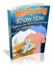 TeeSpring Know How eBook with private label rights