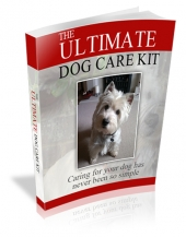 Ultimate Dog Care Kit eBook with Master Resell Rights